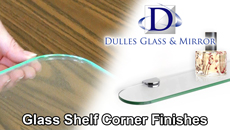 Glass Shelf Corner Finish
