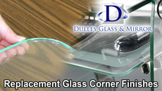 Replacement Glass Corner Finishes